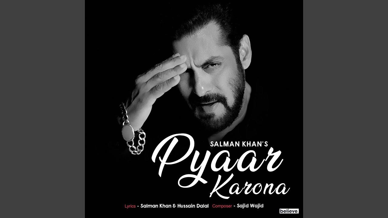 Salman khan's new song Pyaar Karona