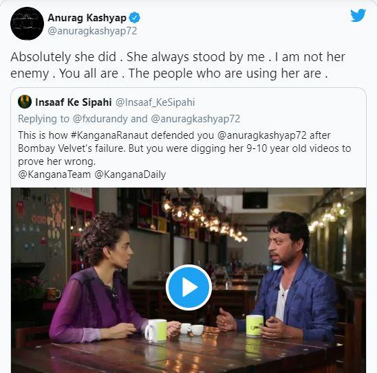 Anurag Kashyap on Kangana Ranaut supporting him